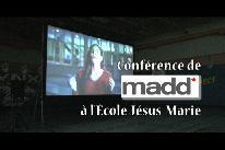 Conf�rence de MADD � l'�cole J�sus-Marie