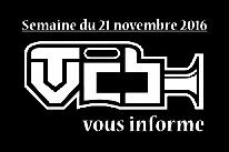 TVCB vous informe - Semaine du 21 novembre 2016