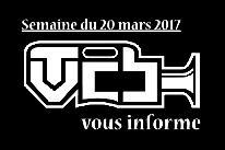 TVCB vous informe - Semaine du 20 mars 2017