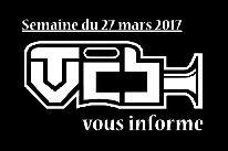 TVCB vous informe - Semaine du 27 mars 2017