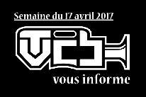 TVCB vous informe - Semaine du 17 avril 2017