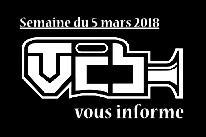 TVCB vous informe - Semaine du 5 mars 2018
