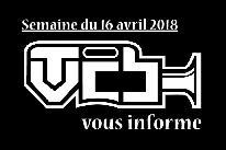 TVCB vous informe - Semaine du 16 avril 2018