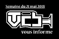 TVCB vous informe - Semaine du 21 mai 2018